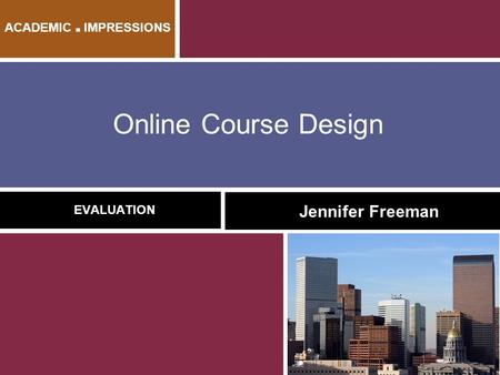 This session will focus on the formative, summative, and confirmative evaluation of online instructional materials. Methods and tools for defining, quantifying,