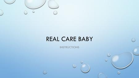 real care baby instructions