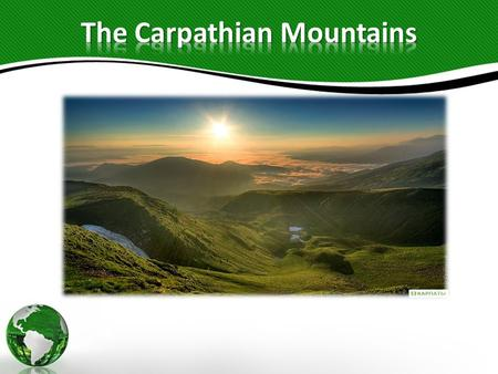 Carpathian Mountains are considered to be the Green Pearl of Ukraine. It is one of the most popular resorts and tourist centers of the country. A beautiful.