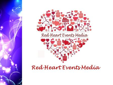 Red Heart Events Media BDF We are here for BDF We are here for PEACEPEACE P E A C E empower appreciate celebrate celebrate encourage promote.