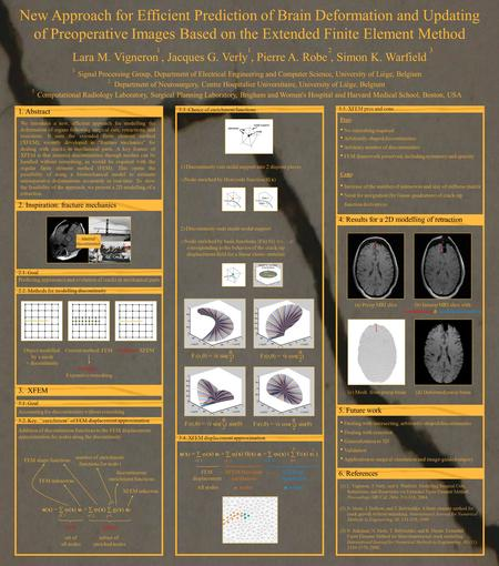 EiEi New Approach for Efficient Prediction of Brain Deformation and Updating of Preoperative Images Based on the Extended Finite Element Method Lara M.