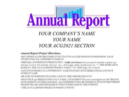 YOUR COMPANY'S NAME YOUR NAME YOUR ACG2021 SECTION