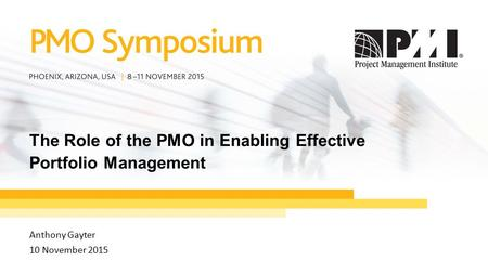 The Role of the PMO in Enabling Effective Portfolio Management