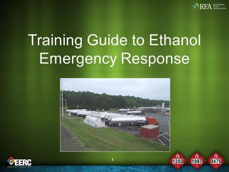 1 Training Guide to Ethanol Emergency Response. 2 Module 0: An Introduction to Ethanol.