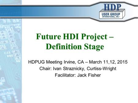 Future HDI Project – Definition Stage