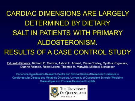 CARDIAC DIMENSIONS ARE LARGELY DETERMINED BY DIETARY SALT IN PATIENTS WITH PRIMARY ALDOSTERONISM. RESULTS OF A CASE CONTROL STUDY Endocrine Hypertension.