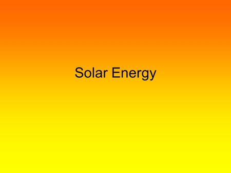 Solar Energy. Solar panels Instead of using fossil fuels, solar power technologies use photovoltaic (PV) panels to convert sunlight directly into electricity.