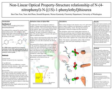 Non-Linear Optical Property-Structure relationship of N-(4- nitrophenyl)-N-[(1S)-1-phenylethyl]thiourea Bao Chau Tran, Tram Anh Pham, Donald Responte,