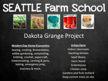 Dakota Grange Project Modern Day Home Economics Sewing, cooking, fermentation, edible gardening, composting, knitting, crochet, papercraft, cheesemaking,