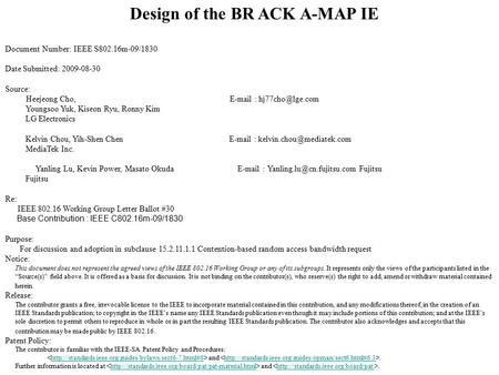 Design of the BR ACK A-MAP IE Document Number: IEEE S802.16m-09/1830 Date Submitted: 2009-08-30 Source: Heejeong Cho,   Youngsoo.