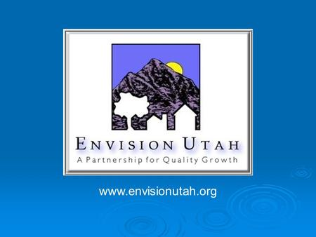 Www.envisionutah.org. Baseline Scenario Quality Growth Strategy.