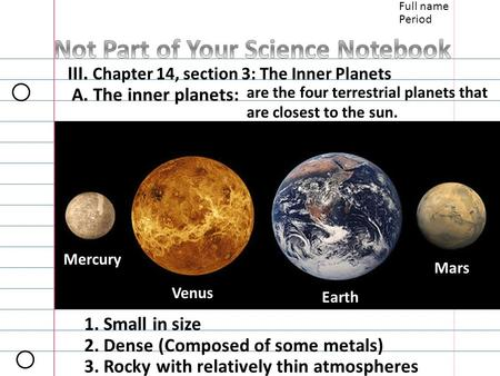 An analysis of the inner terrestrial planet