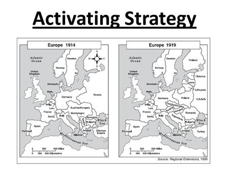 Activating Strategy. Based on our activating strategy, we know there were significant changes in Europe following 1914. What happened?