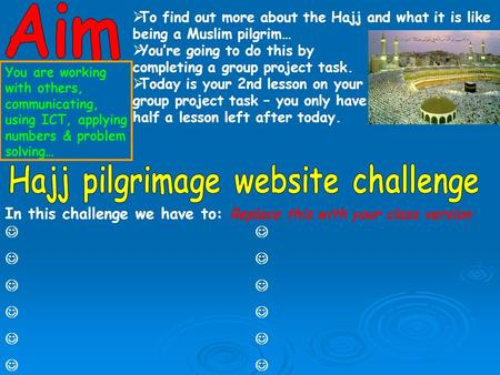 In this challenge we have to: Replace this with your class version  To find out more about the Hajj and what it is like being a Muslim pilgrim…  You're.