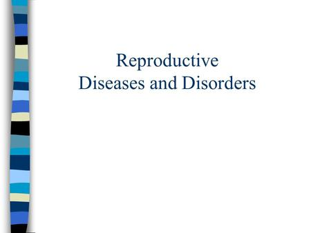 Reproductive Diseases and Disorders. Oligospermia decreased sperm production can be caused by infection, fever, radiation, malnutrition, high temp in.