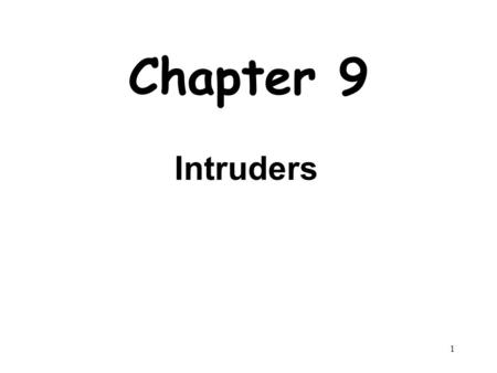 Chapter 9 Intruders.