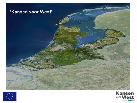 'Kansen voor West'. What is Kansen voor West 4 Provinces 4 largest Cities Randstad Crescent or chain. (Rand = rim or edge and stad = city or town). The.