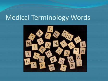Medical Terminology Words
