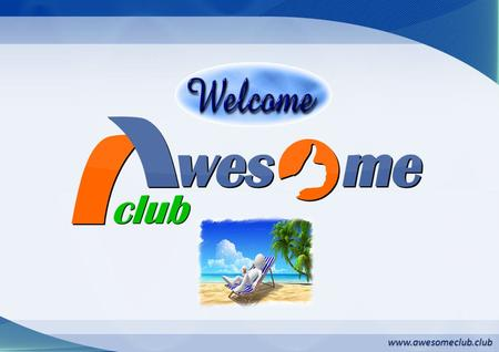 Www.awesomeclub.club. 5678 1 234 Level 4 F D GE Level 3 CB Level 2 Travel 25,000/- Level 1 For a person who is willing to join Awesome Club has to pay.