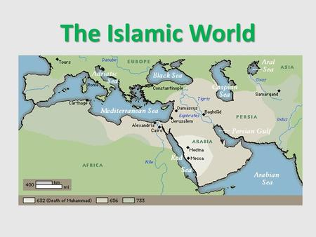 The Islamic World. I. Sassanid Empire A.Sassanid kingdom in Iran Arab herders Byzantine Empire 1. Arab herders to east & Byzantine Empire west.