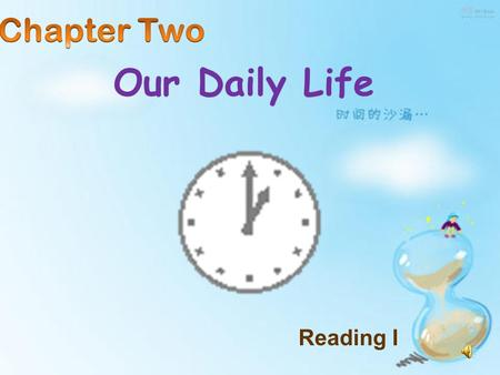 Our Daily Life Reading I brush my teethgo to school watch television play table tennis use the telephone eat fish ride a motor bike play computer games.