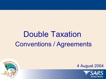 Double Taxation Conventions / Agreements 4 August 2004.