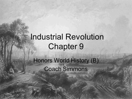 Industrial Revolution Chapter 9