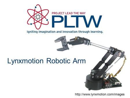 Lynxmotion Robotic Arm