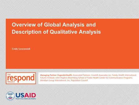 Overview of Global Analysis and Description of Qualitative Analysis Emily Sonneveldt.