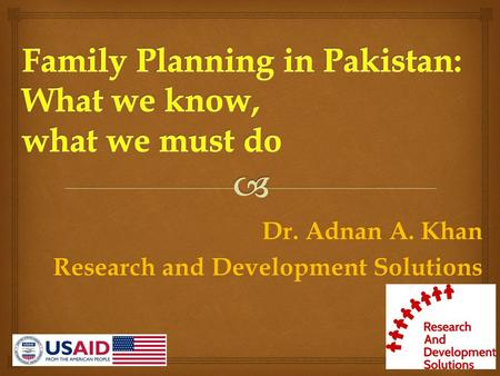 Dr. Adnan A. Khan Research and Development Solutions.