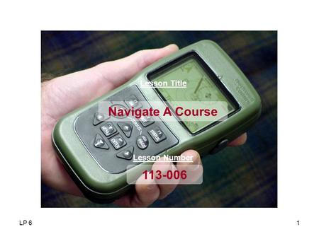 Navigate A Course Lesson Title Lesson Number LP 6 Motivator