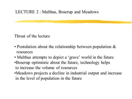 criticism of boserup population theory Population theory - malthus vs boserup example of boserup's theory boserup's idea is based upon field studies in southeast asia and she developed her idea under a number of assumptions.