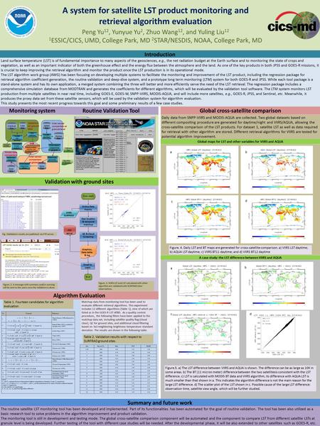 A system for satellite LST product monitoring and retrieval algorithm evaluation Peng Yu 12, Yunyue Yu 2, Zhuo Wang 12, and Yuling Liu 12 1 ESSIC/CICS,