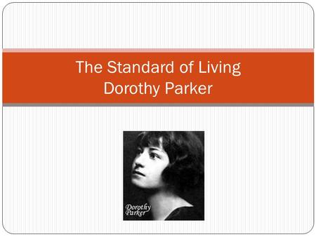 dorothy parker essays Ib english ada pasholli commentary on dorothy parker's mr durant 1 sign up to view the whole essay and download the pdf for anytime access on your computer.