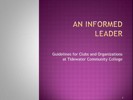 Guidelines for Clubs and Organizations at Tidewater Community College 1.