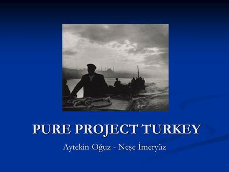 PURE PROJECT TURKEY Aytekin Oğuz - Neşe İmeryüz. Sampling Frame & Recruitment UrbanRural Definition Population size >20.000 Population size ≤ 20.000 ≤