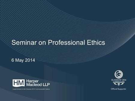 "Seminar on Professional Ethics 6 May 2014. 2 Introduction The increasing incidence of ""tricky"" situations The risk of service and conduct complaints The."