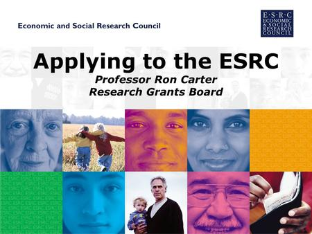 Applying to the ESRC Professor Ron Carter Research Grants Board.
