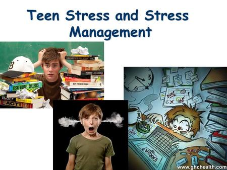 Teen Stress and Stress Management WHAT IS STRESS? l Stress is your mind and body's response or reaction to a real or imagined threat, event or change.
