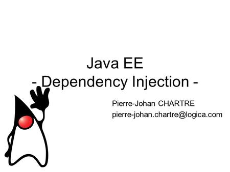 Java EE - Dependency Injection - Pierre-Johan CHARTRE