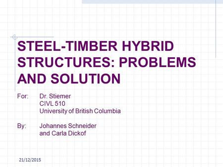 Steel Timber Hybrid Structures: Problems and Solutions