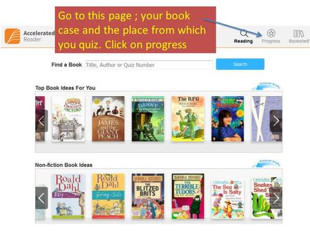 Go to this page ; your book case and the place from which you quiz. Click on progress.