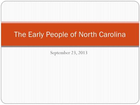 The Early People of North Carolina