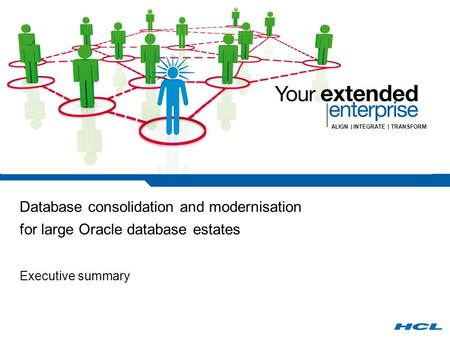 ALIGN | INTEGRATE | TRANSFORM Database consolidation and modernisation for large Oracle database estates Executive summary.