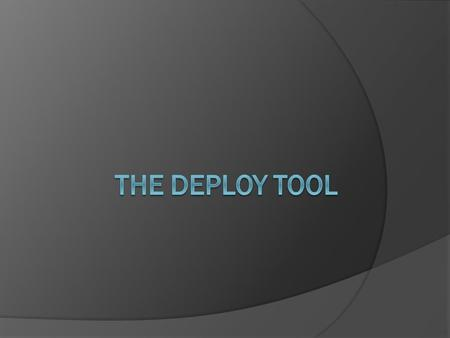 "Definition (Wikipedia)  What is deployment ? ""Software deployment is all of the activities that make a software system available for use."" 1. Install."