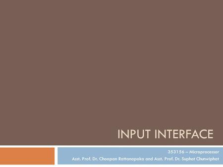 Input Interface – Microprocessor