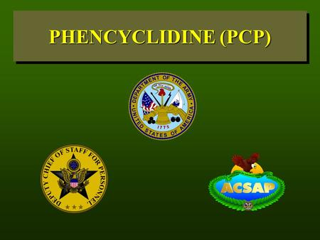 PHENCYCLIDINE (PCP). PCP CONTENT What Is PCP? What Is PCP?History How Is It Taken? What are the Effects? Physical Damage Psychological Damage PCP Use.