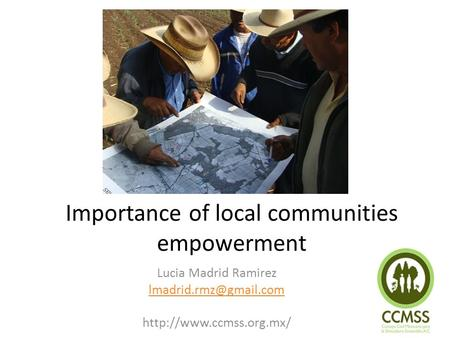 Importance of local communities empowerment Lucia Madrid Ramirez