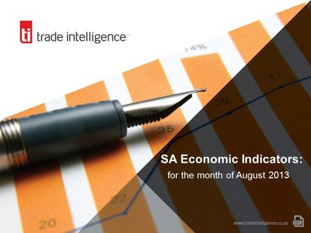 SA Economic Indicators: for the month of August 2013.