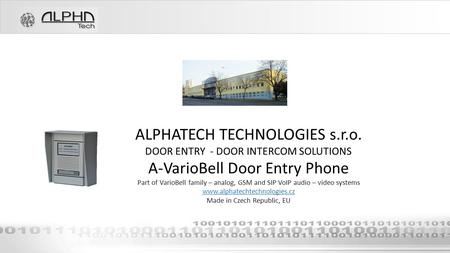 ALPHATECH TECHNOLOGIES s.r.o. A-VarioBell Door Entry Phone